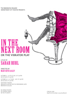In The Next Room, Or The Vibrator Play (Brooklyn College 2011)
