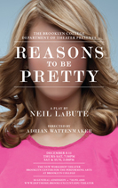 Reasons To Be Pretty (Brooklyn College 2011)